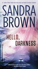 Hello, Darkness by Sandra Brown (2006, Paperback)