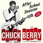 After School Session by Chuck Berry (CD, Jul-2015, Hoo Doo Records)