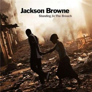JACKSON-BROWNE-Standing-In-The-Breach-CD-NEW