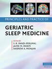 Principles and Practice of Geriatric Sleep Medicine by Cambridge University Press (Hardback, 2009)