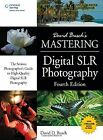 David Busch's Mastering Digital SLR Photography by David Busch (Paperback, 2014)