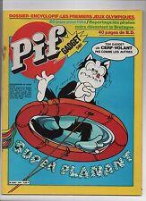 PIF GADGET n°590 - Juillet 1980 - Etat neuf sans le gadget.