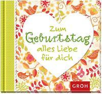 Zum Geburtstag alles Liebe für dich (2014, Gebunden) Groh Geschenkbuch mini
