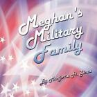Meghan's Military Family 9781605634371 by Marjorie H Zima Paperback