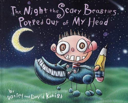The Night the Scary Beasties Popped Out of My Head, Kamish, David, Good Book