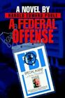 a Federal Offense 9780595656684 by Harold Edward Poole Hardcover