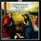 Cristobal de Morales - Cristóbal de Morales: O magnum mysterium (2013)
