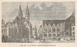 Glorieux A1825 Brunsvik - Palazzo Di Città - Xilografia - Stampa Antica 1895 - Engraving Les Produits Sont Disponibles Sans Restriction