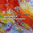 Luxatio 5024792072026 by Eberhard Voccolours & Kranemann CD