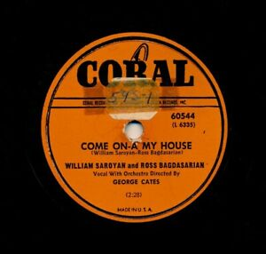 WILLIAM-SAROYAN-and-ROSS-BAGDASARIAN-on-E-1951-Coral-60544-Come-On-A-My-House