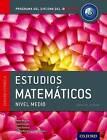 IB Estudios Matematicos Libro del Alumno: Programa del Diploma del IB Oxford by Paula Waldman de Tokman, Jane Forrest, Jim Fensom, Peter Blythe (Paperback, 2015)
