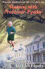 Running with Professor Fyodor by Ditrikh Lipats (Paperback / softback, 2001)