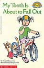 My Tooth Is about to Fall Out by Grace Maccarone (Hardback, 1995)