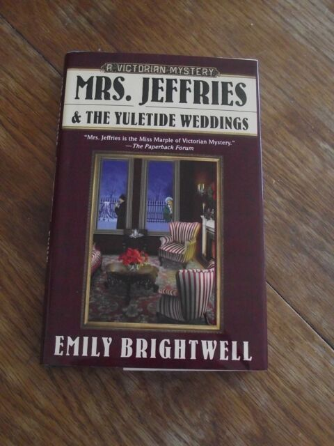 Mrs. Jeffries and the Yuletide Weddings by Emily Brightwell (2009 Hardcover)