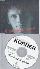 CD--MICHAEL KORNER--I WUE DI G'SPIAN-GEORG DANZER--GARY LUX--