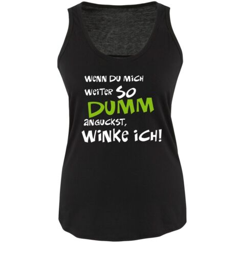 Femmes tank top Comedy shirts-si tu continuer de me si bête regardes..