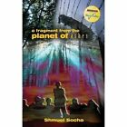 A Fragment from the Planet of Ashes by Shmuel Socha (Paperback / softback, 2013)