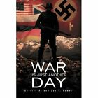 War Is Just Another Day by Gentian A, Jon T Powell (Paperback / softback, 2011)