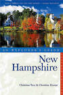 Explorer's Guide New Hampshire by Christine Hamm, Katherine Imbrie, Christina Tree (Paperback, 2013)
