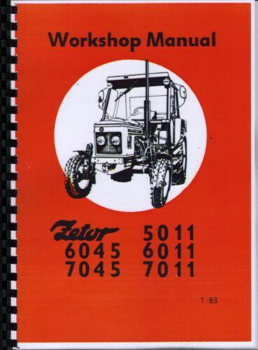 Zetor 5011 7045 Tractor Workshop Manual 6045 6011 Supplements 7011
