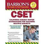 Barron's CSET: California Subject Matter Exams for Teachers: Multiple by Robert Postman (Paperback, 2016)