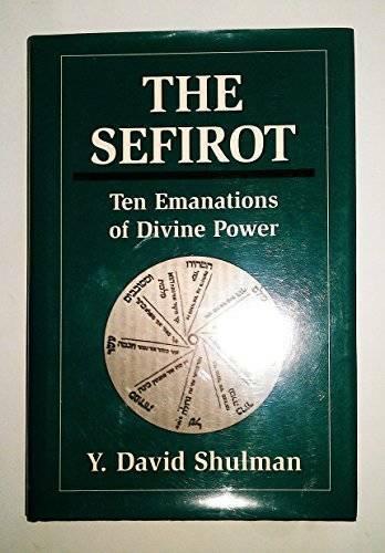 The Sefirot: Ten Emanations of Divine Power - Hardcover - GOOD