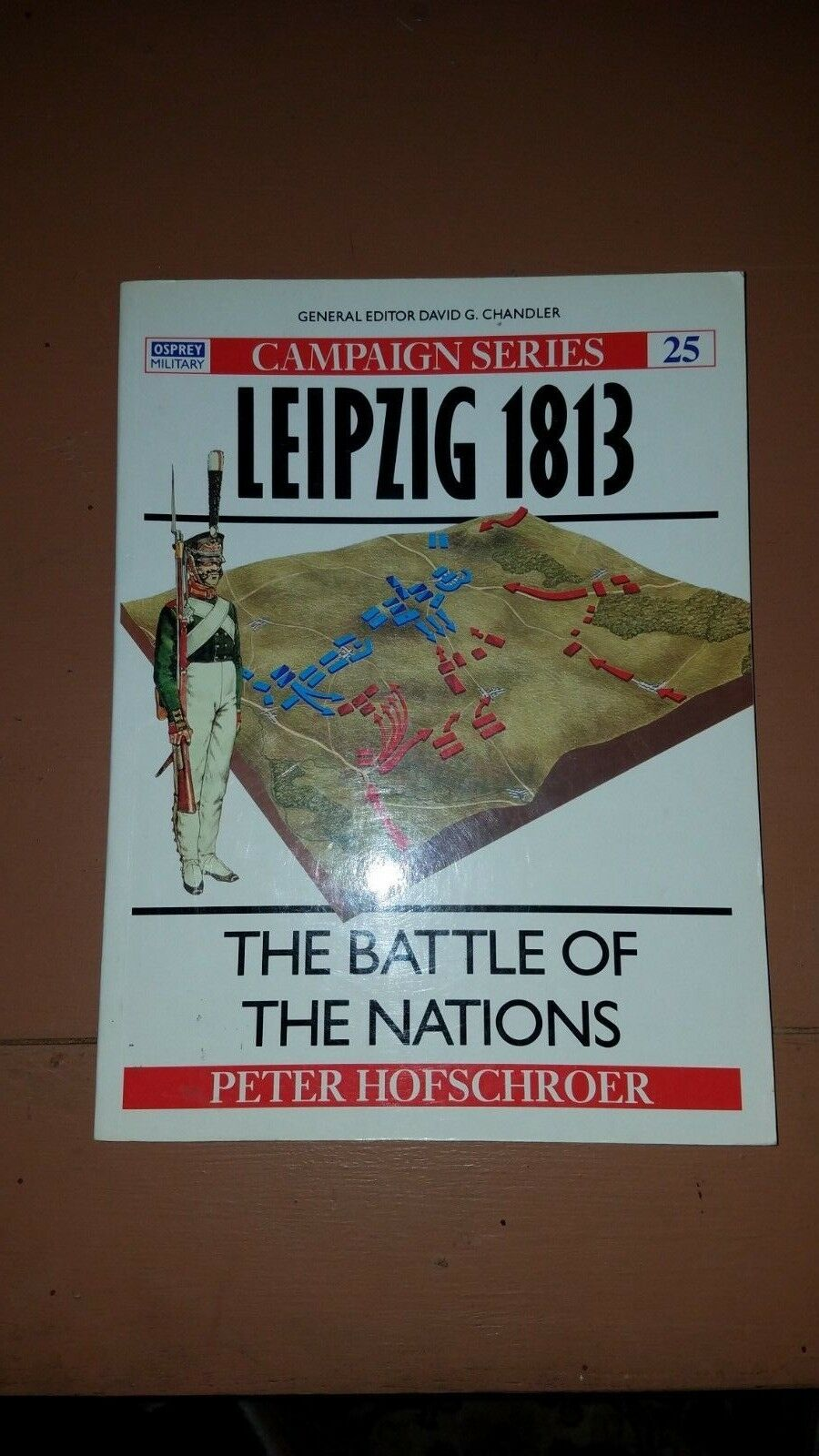 Osprey Campaign 25 Leipzig 1813 The Battle of the Nations