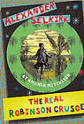 Alexander Selkirk: The Real Robinson Crusoe by Amanda Mitchison (Paperback, 2001)