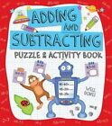 Adding and Subtracting Puzzle & Activity Book by Penny Worms (Paperback, 2014)
