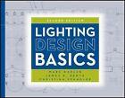 Lighting Design Basics by Mark Karlen, James R. Benya, Christina Spangler (Paperback, 2012)