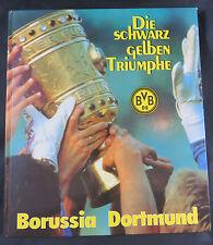 BORUSSIA DORTMUND. BVB. Die schwarz gelben Triumphe. Ausgabe 1989 Signiert