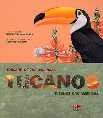 (Very Good)-Toucans of the Americas / Tucanos Das Americas (Hardcover)-Brettas,