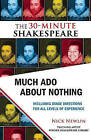 Much Ado about Nothing: The 30-Minute Shakespeare by William Shakespeare (Paperback, 2010)