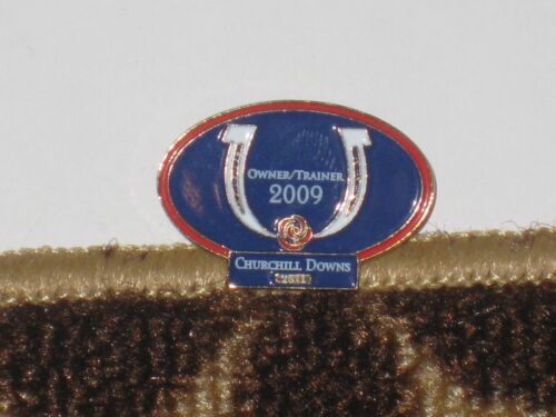 2009 CHURCHILL DOWNS OWNER//TRAINER METAL PIN