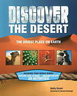 Discover the Desert: The Driest Place on Earth by Sam Carbaugh, Kathryn Ceceri (Paperback, 2009)