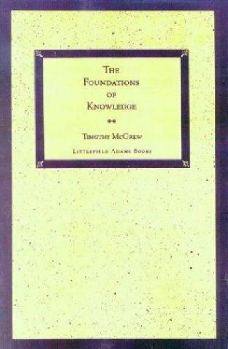 The Foundations of Knowledge  McGrew, Timothy J.  Good  Book  0 Paperback