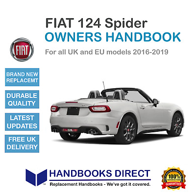 FIAT 124 SPIDER OWNERS HANDBOOK MANUAL 2016-2019 New Print
