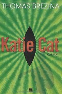 Katie-Cat-von-Brezina-Thomas-Buch-Zustand-gut