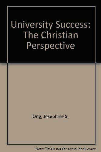 University Success  The Christian Perspective