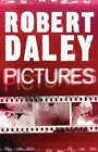 Pictures by Robert Daley (Paperback, 2007)