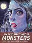 My Favorite Thing is Monsters by Emil Ferris (Paperback, 2017)
