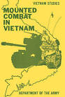 Mounted Combat in Vietnam by United States. Department of the Army Allocations Committee, Don A. Starry (Paperback, 2011)