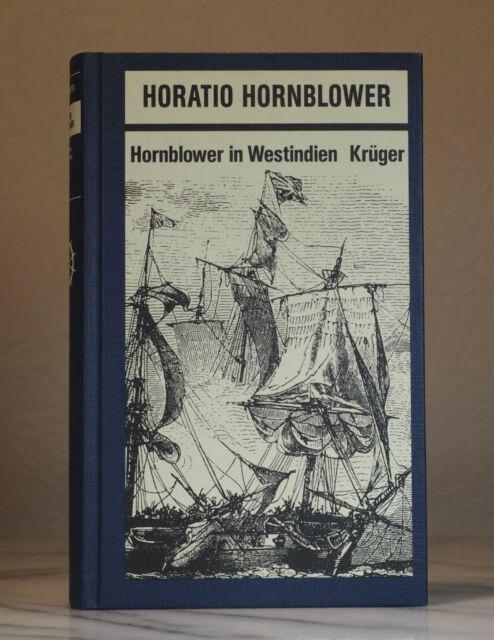 C. S. Forester - Horatio Hornblower - Hornblower in Westindien - 1 Buch gebunden