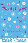 Wonderland by Karen McCombie (Paperback, 2006)