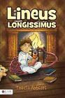 Lineus Longissimus by Thecla Abbiati (Paperback / softback, 2015)