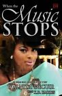 When the Music Stops by K D Harris, Walnita Decuir (Paperback / softback, 2014)