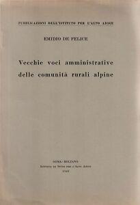 E-De-Felice-Vecchie-Voci-Amministrative-Delle-Comunita-039-Rurali-Alpine-1949