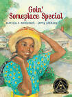 Goin' Someplace Special by Patricia C McKissack (Hardback, 2008)
