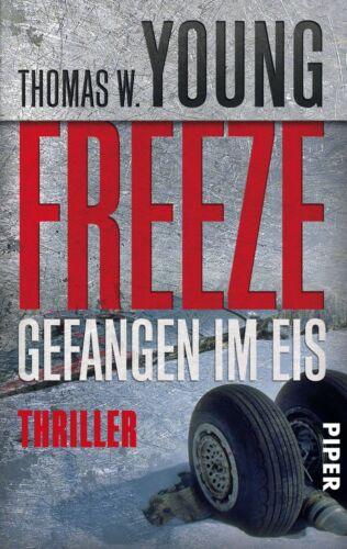 1 von 1 - Freeze - Gefangen im Eis von Thomas W. Young (2012, Taschenbuch)