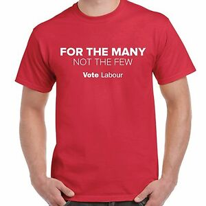 FOR-THE-MANY-NOT-THE-FEW-Labour-Party-T-Shirt-General-Election-2017-Corbyn